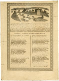 Account of a visit from St. Nicholas, or Santa Claus, by Clement Clarke Moore; engraved by Myron King; printed by Norman Tuttle. Published by the Daily Troy Sentinel, ca. 1830. Broadside, SY1830 no.69, New-York Historical Society, 15881.