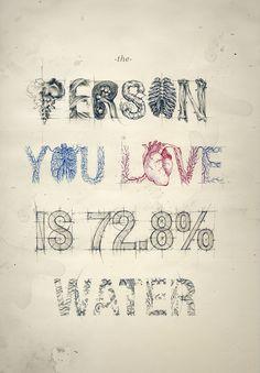 La personne que vous aimez, c'est 72,8% d'eau.