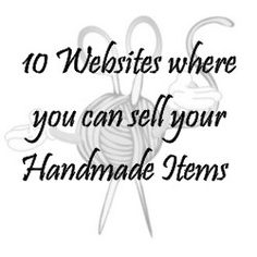 10 Websites where you can sell your Handmade Items