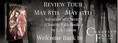 Review Tour ~ Salvation and Secrets (Chastity Falls Series #2) by L.A. Cotton