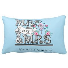 Mrs and Mrs Personalized Lesbian Wedding Gift Accent Pillow