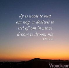 Loer onder in die gallery vir al die aanhalings True Quotes, Qoutes, Motivational Quotes, Inspirational Quotes, God Quotes About Life, Quotes To Live By, Uplifting Christian Quotes, Afrikaanse Quotes, Small Words