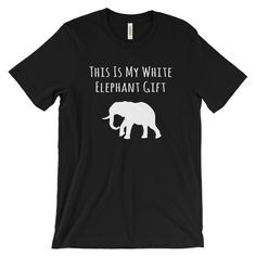This Is My White Elephant Gift Sarcastic Gift Swap Unisex Short Sleeve T-Shirt - EverFresh Designs