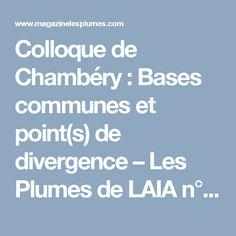 Colloque de Chambéry : Bases communes et point(s) de divergence – Les Plumes de LAIA n° 14