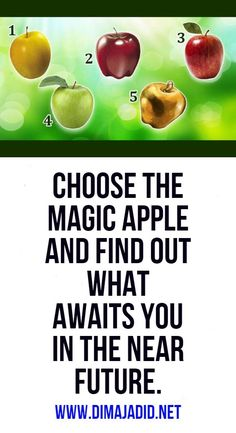 Choose the magic apple and find out what awaits you in the near future.