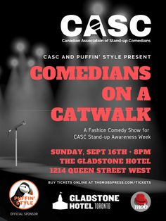 Only 12 days away! Comedians On A Catwalk features Kenny Robinson, Foad HP, Sandra Battaglini, Frank Spadone and more! Doors at show starts at Sunday, September at The Gladstone Hotel - Buy your tickets today! Buy Tickets Online, Gladstone Hotel, Queen Street West, Stand Up Comedians, Comedy Show, 12 Days, Festivals, Catwalk