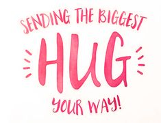 Sending the biggest hug your way ❤️💯 Hugs And Kisses Quotes, Hug Quotes, Kissing Quotes, Qoutes, Psalms Quotes, Big Hugs For You, Hug You, Just For You, Get Well Messages