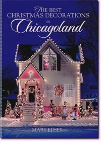 The Best Holiday Displays in the Chicago Area 2nd Edition