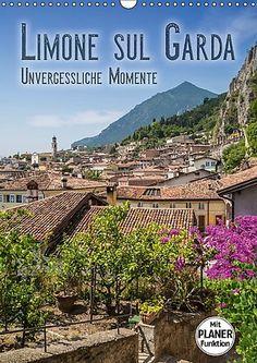 LIMONE SUL GARDA Unvergessliche Momente (Wandkalender 201... https://www.amazon.de/dp/366541945X/ref=cm_sw_r_pi_dp_x_UEgoyb6VT4W63 #Kalender #Wandkalender #Kalender2017 #Planer #Terminplaner #dekorativ #Sehenswürdigkeiten #Wahrzeichen #Limone #Gardasee #Italien #Ort #LimoneSulGarda