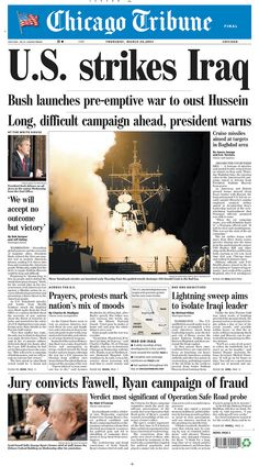 U.S. strikes Iraq, 3/19/2003. Bush launches pre-emptive war to oust Hussein. Long, difficult campaign ahead, president warns. Start of the Iraq War, which was dubbed Operation Iraqi Freedom. (V)