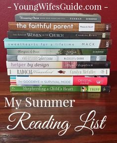 "Here's my summer reading list. This summer I'm focusing on Biblical Womanhood, Parenting, & Marriage! Have you added any of these to your ""to read"" list??"