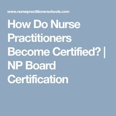 reasons to become a nurse practitioner A nurse practitioner is a registered nurse who has completed graduate-level education and advanced practice training nurse practitioners can see a wide range of patients, both well and sick, and perform many in-office procedures.