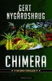 Chimera, Gert Nygårdshaug