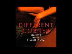 MANSTA feat. Nomi Ruiz - A Different Corner