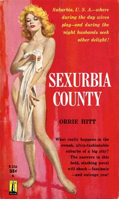 Pulp Covers   Sexurbia County (1960)...