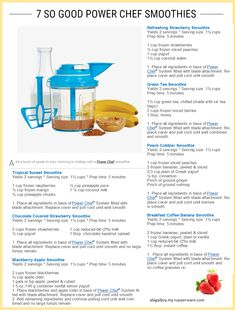 7 So Good Power Chef Smoothies from http://blog.tupperware.com/recipes/7-so-good-power-chef-smoothies/