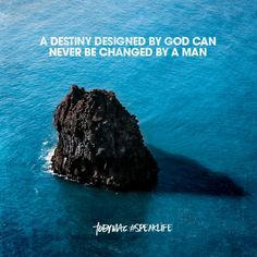 A destiny designed by God can never be changed by a man. Bible Verses Quotes, Encouragement Quotes, Faith Quotes, Wisdom Quotes, True Quotes, Jesus Quotes, Scriptures, Meaningful Quotes, Inspirational Quotes