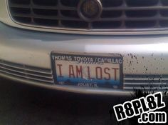 I AM LOST « Rate Funny License Plates and Cool Vanity Plate Ideas & Sayings