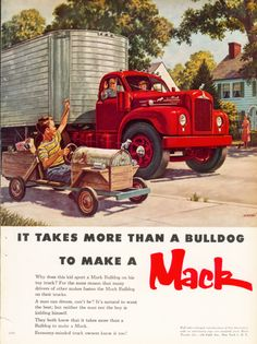 Vintage Advertisements, Vintage Ads, Vintage Posters, Vintage Ephemera, Antique Trucks, Vintage Trucks, Old Mack Trucks, Mack Attack, Bus Art