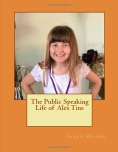 The Public Speaking Life of Alex Tins, http://www.amazon.com/dp/1490326839/ref=cm_sw_r_pi_awd_CD4Zrb02Y8PBT