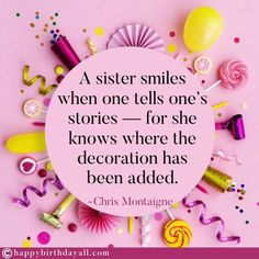Nicest birthday wishes, messages, quotes, poems and greetings for your sister. Wish her happy birthday and tell her how special she is. Happy Birthday Dear Sister, Best Happy Birthday Message, Birthday Messages For Sister, Message For Sister, Birthday Wishes Messages, Sister Birthday Quotes, Best Birthday Wishes, Happy Birthday Sister, Sister Quotes