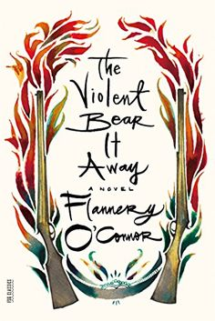 The Violent Bear It Away: A Novel (FSG Classics) by Flannery O'Connor http://www.amazon.com/dp/0374530874/ref=cm_sw_r_pi_dp_jmeQvb1PQA0QZ