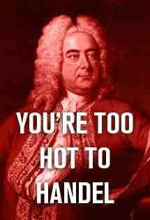 Too hot.