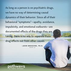 John Breeding, Ph.D. uses sixteen-year-old Rob's story to present issues with psychiatric drugs. It seems to be an all too familiar and unfortunate situation many teens find themselves in today.