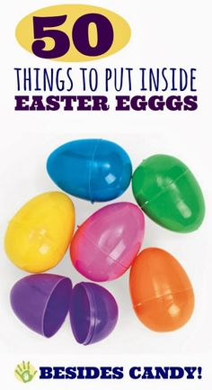 50 Things to Put Inside Easter Eggs that Aren't Candy!