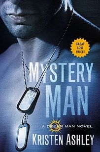 Mystery Man by Kristen Ashley (Dream Man series #1) | 27 Books That Will Get You All Hot And Bothered