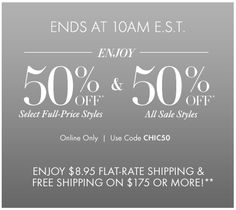 Ann Taylor Enjoy 50% OFF select full price styles & 50% OFF all sale styles Limited time online only. Use code ¨CHIC50¨ .https://twitter.com/LoftAnnTaylor.