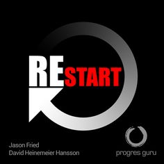 Jason Fried & David Heinemeier Hansson – Restart (recenzia audioknihy)
