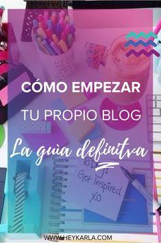 LA GUÍA DEFINITIVA PARA EMPEZAR TU PROPIO BLOG Y EMPRENDER ONLINE #blogging