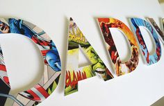 Custom superhero letters made from vintage comic books.We just adore this!