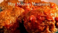 Mini Mexican Meatloaves