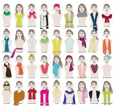 How many ways are there to wear a scarf? A MILLION WAYS. | 41 Insanely Helpful Style Charts Every Woman Needs Right Now