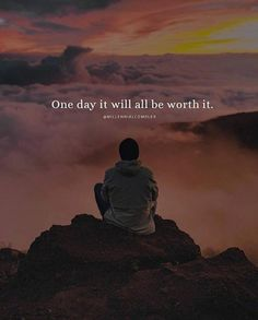 Positive Quotes : QUOTATION – Image : Quotes Of the day – Description One day it will all be worth it. Sharing is Power – Don't forget to share this quote ! https://hallofquotes.com/2018/03/30/positive-quotes-one-day-it-will-all-be-worth-it/