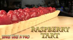 Raspberry Tart Recipe - (pastry cream filled )