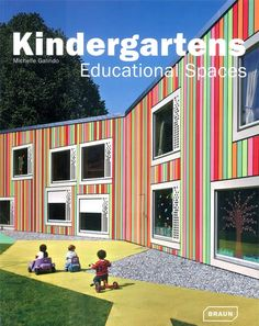 the architecture of early childhood: Here is a book that provides a wonderful array of inspiring new early learning architecture from Europe and Japan Education Architecture, Space Architecture, School Architecture, Kindergarten Projects, Kindergarten Design, Kindergarten Interior, Learning Spaces, Learning Environments, Primary School