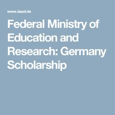 Federal Ministry of Education and Research: Germany Scholarship