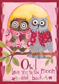 Custom Decor Flag - Owl Love You Decorative Flag at Garden House Flags at… Owl Quotes, Owl Sayings, Whimsical Owl, Owl Cartoon, Owl Always Love You, Beautiful Owl, Valentine's Day, Wise Owl, House Flags