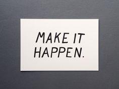 Make it happen card