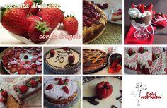 #dolci con le #fragole : raccolta di #ricette