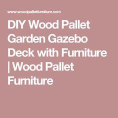 DIY Wood Pallet Garden Gazebo Deck with Furniture | Wood Pallet Furniture