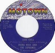 diana ross and the supremes 45 label love child - Bing Images