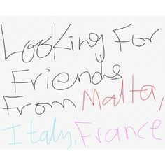 Looking for #Friends from #Malta #Italy and #France ? I'll be there soon for a visit so any suggestion ? I would like to meet new people from different cultures educational backgrounds and thoughts! #People #Around the #world #love #visit #Europe #Jo #Jordan