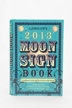 Llewellyn's 2013 Moon Sign Book By Llewellyn Publications