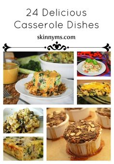 We've put together a list of 24 Delicious Casserole Dishes that are not only tasty, just as you like them, but are healthy too! #healthy #meals