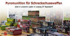 Pyromunition für Schreckschusswaffen- Jetzt in unserem Laden in Leipzig OT Baalsdorf erhältlich!