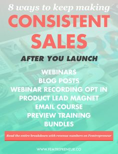 8 Ways To Keep Making Consistent Sales After Your Launch — FEMTREPRENEUR